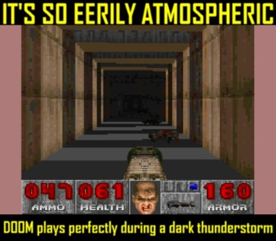 Nothing like playing Doom in the dark