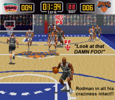 Rodman's liable to shoot from right there, the nut!