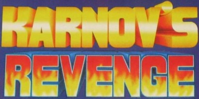 It was known as Karnov's Revenge in the arcades