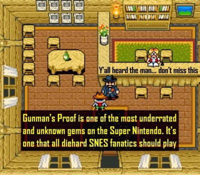 Gunman's Proof  is Zelda + EarthBound + the Old West